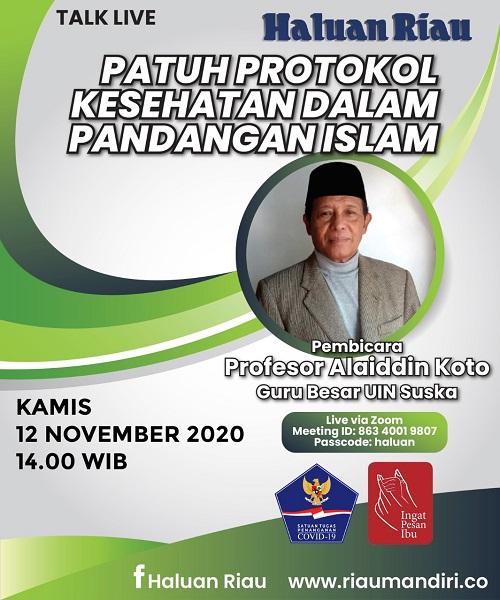 [TALK LIVE] Patuh Protokol Kesehatan Dalam Pandangan Islam Bersama Guru Besar UIN SUSKA Prof Alaiddin Koto